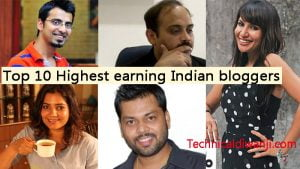 Top 10 Highest earning Indian bloggers 2018