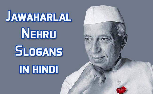slogan-of-jawaharlal-nehru-in-hindi,