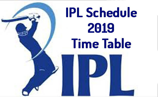 IPL Schedule 2019 Time Table